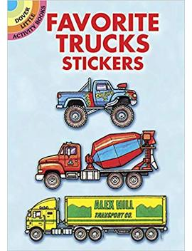 Favorite Trucks Stickers (Dover Little Activity Books Stickers) by Bruce La Fontaine