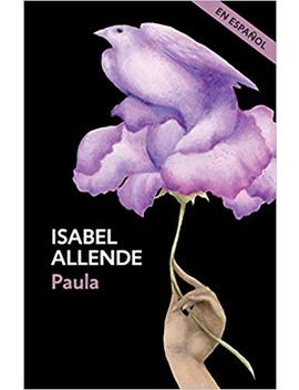 Paula (Spanish Edition) by Isabel Allende