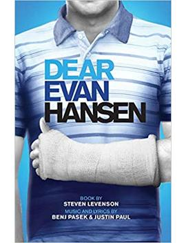 Dear Evan Hansen by Steven Levenson