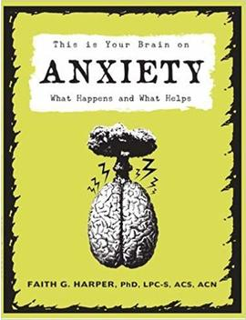 This Is Your Brain On Anxiety: What Happens And What Helps by Amazon