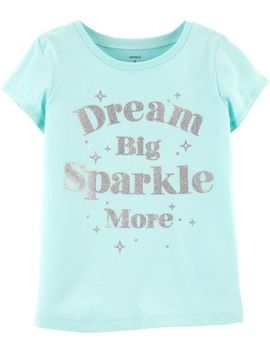 Dream Big Sparkle More Tee by Carter's