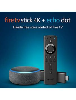Fire Tv Stick 4 K Uhd With All New Alexa Voice Remote + Echo Dot (3rd Gen) by Amazon