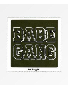 Society6 Babe Gang Sticker by Society6