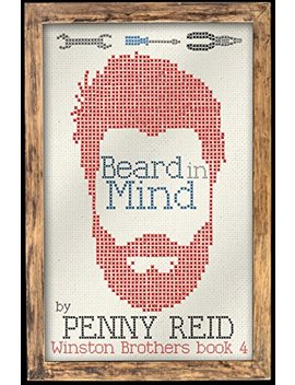 Beard In Mind (Winston Brothers Book 4) by Penny Reid
