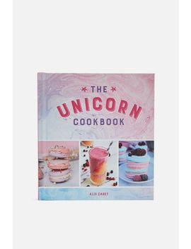 The Unicorn Cookbook by Topshop