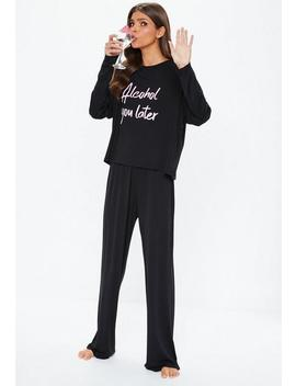 Black Alcohol You Later Long Sleeve Pyjama Set by Missguided