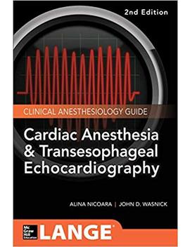 Cardiac Anesthesia And Transesophageal Echocardiography by Amazon