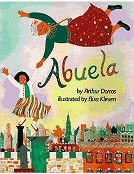 Abuela (English Edition With Spanish Phrases) (Picture Puffins) by Arthur Dorros
