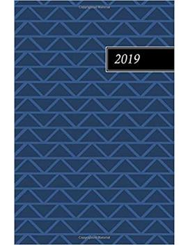 2019: Weekly And Monthly Planner / Engagement Calendar / Appointment Book by Amazon