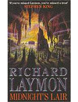 Midnight's Lair: A Terrifying Journey Deep Underground by Richard Laymon