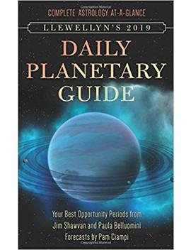 Llewellyn's 2019 Daily Planetary Guide: Complete Astrology At A Glance by Amazon