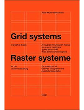 Grid Systems In Graphic Design: A Visual Communication Manual For Graphic Designers, Typographers And Three Dimensional Designers: A Handbook For ... Typographers, And Exhibition Designers by Amazon