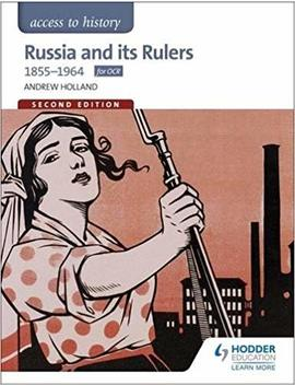 Access To History: Russia And Its Rulers 1855 1964 For Ocr Second Edition by Andrew Holland