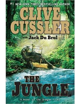 The Jungle (The Oregon Files) by Clive Cussler