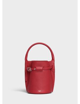 Big Bag Bucket In Supple Grained Calfskin by Celine