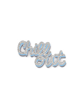 Chill Out Pin by Henri Bendel