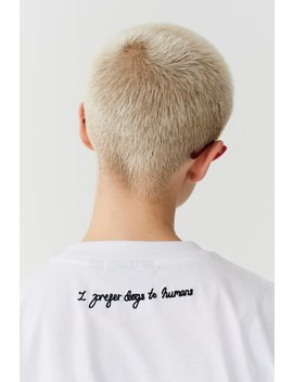 Lazy Oaf I Prefer Dogs T Shirt by Lazy Oaf