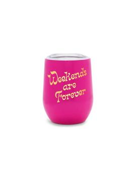 Stainless Steel Wine Glass With Lid   Weekends Are Forever by Ban.Do