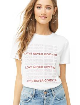 Love Never Gives Up Tee by Forever 21