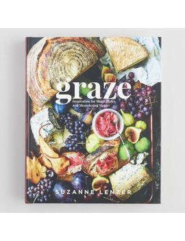 Graze Inspiration For Small Plates Cookbook by World Market