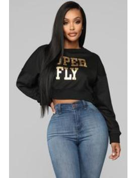 Super Fly Sweatshirt   Black by Fashion Nova