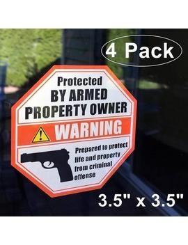 "4 Pack Front Self Adhesive Vinyl 3.5"" X 3.5"" Protected By Armed Property Owner Window Door Gun Handgun Warning Sign Alert Sticker Decals by Etsy"