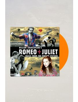 Various Artists   William Shakespeare's Romeo + Juliet Original Motion Picture Soundtrack Limited Lp by Urban Outfitters