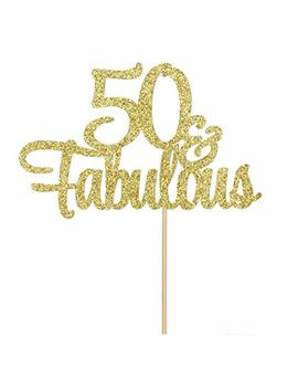 50 & Fabulous Cake Topper, Gold Glitter Happy 50th Birthday,Anniversary Party Decoration Supplies by We Benison
