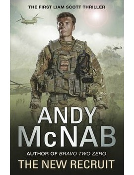 The New Recruit : Liam Scott Book 1 by Andy Mcnab