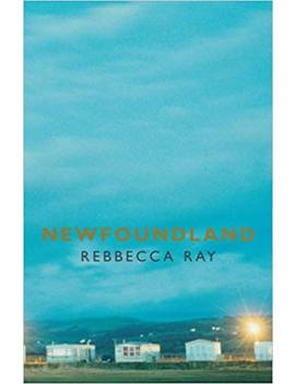 Newfoundland by Rebbecca Ray