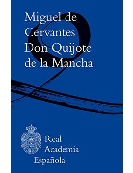 Don Quijote De La Mancha (Mobipocket Kf8) (Spanish Edition) by Miguel De Cervantes