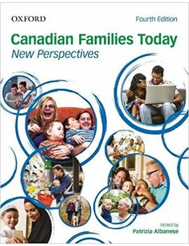Canadian Families Today: New Perspectives by Patrizia Albanese