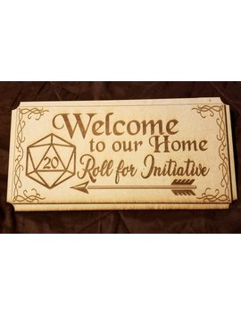 Roll For Initiative Welcome Sign by Etsy