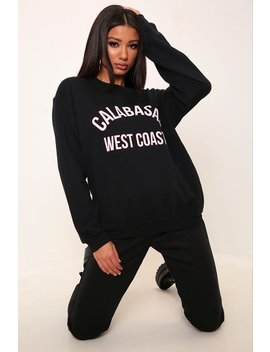 Black Calabasas Varsity Slogan Oversized Sweatshirt by I Saw It First