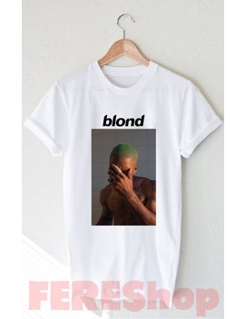 Funny T Shirt Frank Ocean Blond Blonde Logo Shirt Gift Unisex T Shirt Tee Size S 2 Xl #2 by Etsy