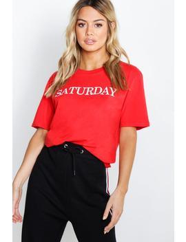 Petite 'Saturday' Slogan T Shirt by Boohoo