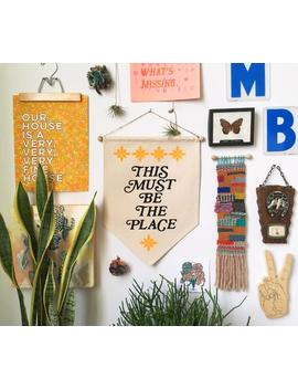 This Must Be The Place  Wall Banner by Etsy