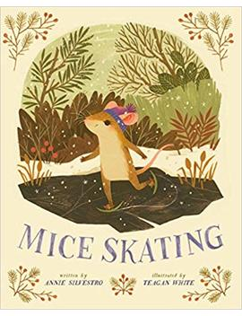 Mice Skating by Annie Silvestro