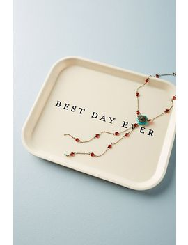 Best Day Ever Decorative Tray by Anthropologie