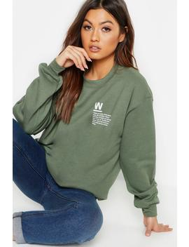 Woman Paragraph Slogan Sweat by Boohoo