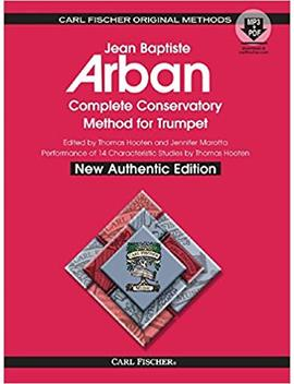 O21 X   Arban Complete Conservatory Method For Trumpet (New Authentic Edition With Accompaniment And Performance Tracks) by Jean Baptiste Arban