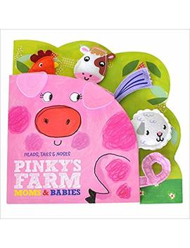 Heads Tails Noses Pinky's Farm Moms & Babies by Kidsbooks