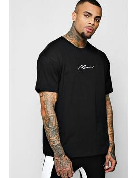 Oversized Man Signature Embroidered T Shirt by Boohoo