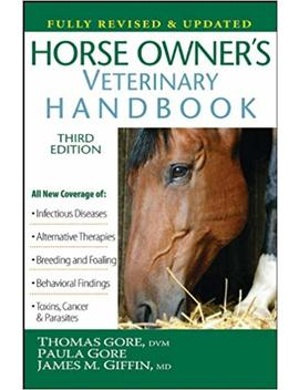 Horse Owner's Veterinary Handbook by James M. Giffin