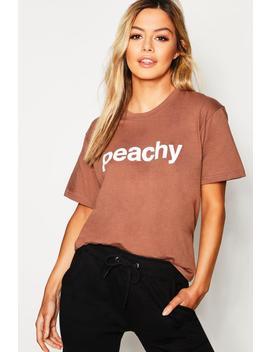 Petite 'peachy' Slogan Tshirt by Boohoo