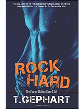 Rock Hard: The Power Station Boxed Set (Volume 4) by T Gephart