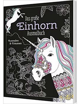 Das Große Einhorn Ausmalbuch: Ausmalen & Träumen by Amazon