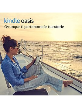 "E Reader Kindle Oasis   Grafite, Resistente All'acqua, Schermo Da 7"" Ad Alta Risoluzione (300 Ppi), 8 Gb, Connettività Wi Fi by Amazon"