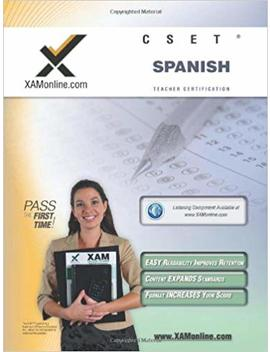 Cset Spanish Teacher Certification Test Prep Study Guide by Sharon A Wynne