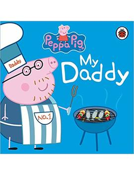 Peppa Pig: My Daddy by Amazon